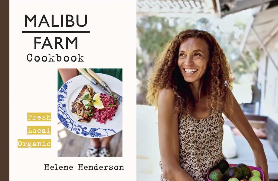 Malibu Farm Cookbook Helene Henderso